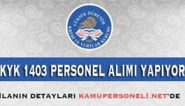 KYK 1403 Sözleşmeli Personel Alıyor
