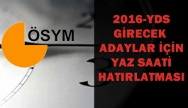 YDS Adayları İçin Yaz Saati Hatırlatması