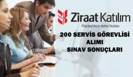 Ziraat Katılım Bankası 200 Servis Görevlisi Alımı Sınav Sonuçları