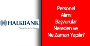 2016 Halkbank Personel Alımı Ne Zaman Başlıyor? ( Başvurular Nereden Yapılacak? )