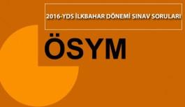 2016 YDS İlkbahar Dönemi Sınavının Soruları Yayımlandı