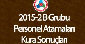 Gümrük ve Ticaret Bakanlığı KPSS 2015/2 B Grubu Kadroları İçin Kura Çekimi Sonuçlandı