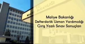 Maliye Bakanlığı Defterdarlık Uzman Yardımcılığı Giriş Yazılı Sınav Sonuçları