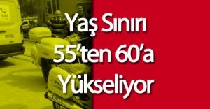 PTT Dağıtıcıcılarının Yaş Sınırı 55'ten 60'a Yükselecek