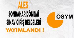 2016 ALES Sonbahar Dönemi Sınav Giriş Belgeleri ÖSYM Tarafından Yayımlandı