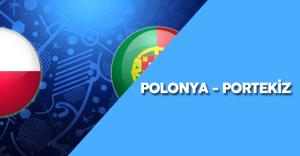 """2016 Avrupa Futbol Şampiyonası Çeyrek Final Karşılaşması : """" Polonya - Portekiz Maçı Ne Zaman?"""""""