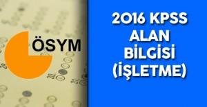 2016 KPSS Alan Bilgisi İşletme Soruları , Cevapları , Yorumları ( Sınavda Hatalı Soru Var Mıydı? )