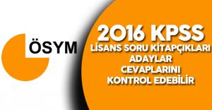 2016 KPSS Lisans Soru Kitapçıkları Yayımlandı ! ( 2016 KPSS Lisans 'a Giren Adaylar Cevaplarını Kontrol Edebilir)