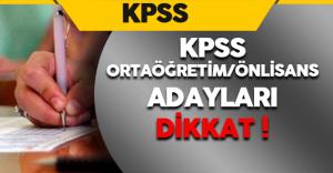 2016 KPSS-Önlisans/Ortaöğretim Sınavına Girecek Adaylar Dikkat !