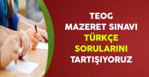 2016 TEOG Mazeret Sınavı Türkçe Soruları, Cevapları ve Yorumları (Kolay mıydı, Zor muydu?)