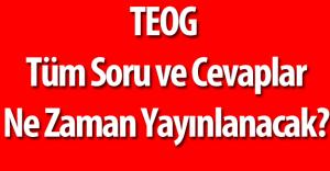 2016 TEOG Tüm Sınavların Soruları ve Cevapları  Yayımlandı ( EBA Videolu Soru Çözümü Duyurusu)