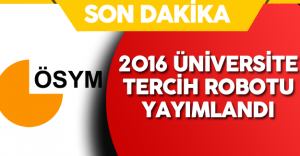 2016 Üniversite Tercih Robotu ! 2016-ÖSYS Tercih Robotu