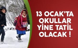 13 Ocak'ta okulların tatil olduğu il ve ilçeler belli oluyor