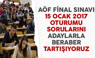 15 Ocak 2017 AÖF Final Sınavı Soruları Cevapları ve Yorumları (Sınav Kolay Mıydı, Zor Muydu?)