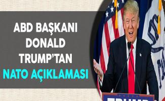 ABD Başkanı Donald Trump'tan NATO Açıklaması