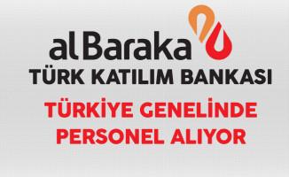 Albaraka Türk Katılım Bankası Türkiye Genelinde Personel Alımı