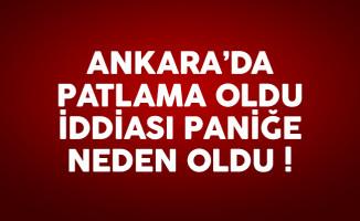 Ankara'da patlama oldu iddiası kafaları karıştırdı