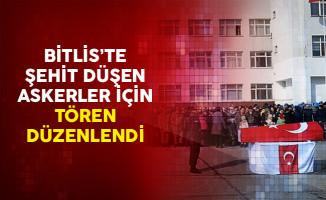 Bitlis'te Şehit Düşen Askerler İçin Tören Düzenlendi