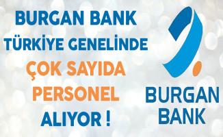 Burgan Bank Türkiye Genelinde Çok Sayıda Personel Alıyor