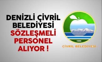 Denizli Çivril Belediyesi Sözleşmeli Personel Alıyor