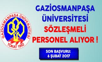 Gaziosmanpaşa Üniversitesi Lise Mezunu Sözleşmeli Personel Alıyor