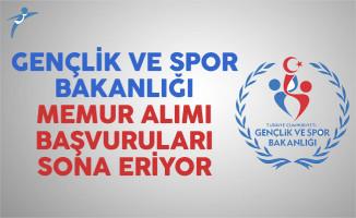 Gençlik ve Spor Bakanlığı KYK 20 memur alımı başvuruları sona eriyor