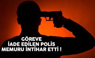 Göreve iade edilen polis memuru Zeki Cezayirlioğlu intihar etti