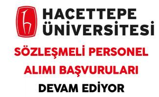 Hacettepe Üniversitesi Sözleşmeli Personel Alımı Başvurusu