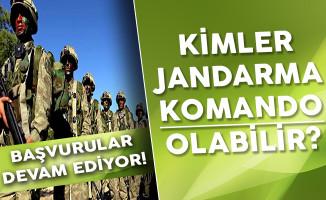 Jandarma Komando Alımı Başvuruları Devam Ediyor (Kimler Komando Olabilir?)