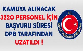 Kamuya 3220 Kamu Personeli Alımı Başvuruları Devlet Personel Başkanlığı (DPB) Tarafından Uzatıldı !