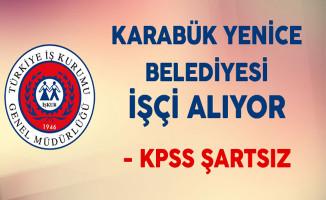 Karabük Yenice Belediyesi  KPSS Şartsız En Az İlkokul Mezunu İtfaiyeci ve Şoför Alıyor