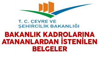 KPSS 2016/2 İle Çevre ve Şehircilik Bakanlığına Atananlardan İstenilen Belgeler Açıklandı