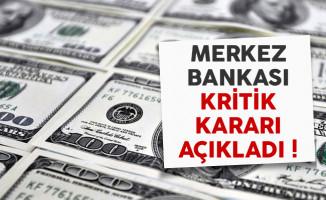 Merkez Bankası'nda kritik karar