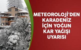 Meteoroloji'den Karadeniz İçin Yoğun Kar Yağışı Uyarısı