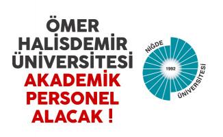 Ömer Halisdemir Üniversitesi akademik personel alımı yapacak