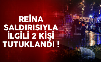 Reina katliamıyla ilgili 2 kişi tutuklandı
