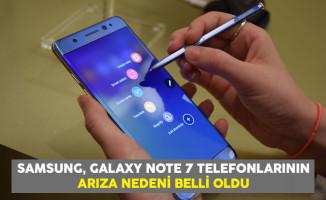 Samsung, Galaxy Note 7 Telefonlarının Arıza Nedeni Belli Oldu