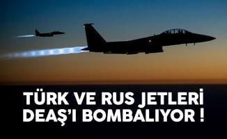 SON DAKİKA: Türk ve Rus uçakları DEAŞ'ı bombalıyor