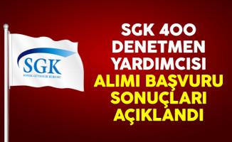 Sosyal Güvenlik Kurumu (SGK) 400 denetmen yardımcısı alımı başvuru sonuçları açıklandı
