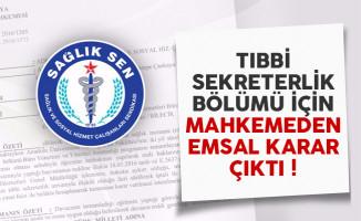 Tıbbi sekreterlik bölümü için mahkemeden emsal karar çıktı