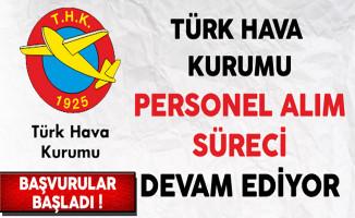 Türk Hava Kurumu (THK) Personel Alım Süreci Devam Ediyor