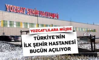 Türkiye'nin İlk Şehir Hastanesi Bugün Açılıyor