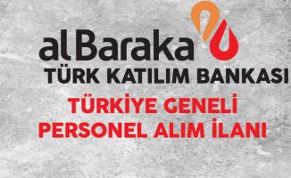 Albaraka Türk Katılım Bankası Personel Alım İlanı 2017