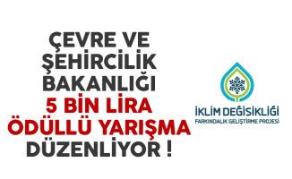 Çevre ve Şehircilik Bakanlığı 5 bin lira ödüllü yarışma düzenliyor