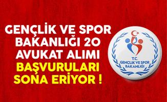 Gençlik ve Spor Bakanlığı (GSB) KYK 20 avukat alımı başvuruları sona eriyor !