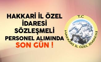 Hakkari İl Özel İdaresi En Az Önlisans Mezunu Personel Alımında Son Gün !