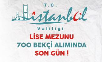 İstanbul Valiliği 700 Bekçi Alımında Son Gün !
