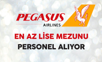 Pegasus En Az Lise Mezunu Personel Alıyor