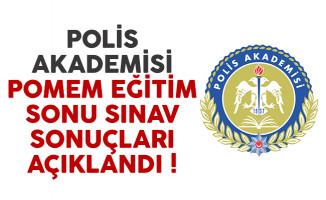 Polis Akademisi POMEM eğitim sonu sınav sonuçları açıklandı