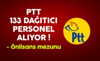 PTT 133 Dağıtıcı Personel Alıyor